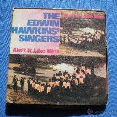 Discos de vinilo: THE EDWIN HAWKINS SINGERS SINGLE AIN`T IT LIKE HIM 1969. Lote 48634940