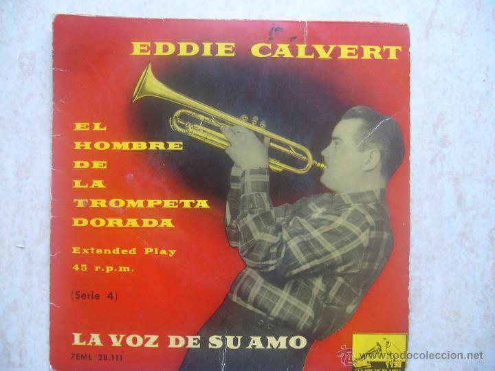 EDDIE CALVERT- EL HOMBRE DE LA TROMPETA DORADA (SERIE 4) (Música - Discos de Vinilo - EPs - Orquestas)