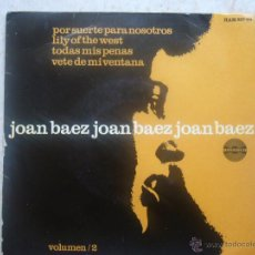 Discos de vinilo: JOAN BAEZ JOAN BAEZ JOAN BAEZ - POR SUERTE PARA NOSOTROS +3. Lote 48649413