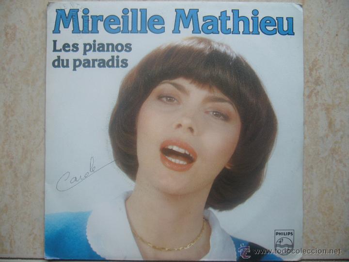 MIREILLE MATHIEU - LES PIANOS DU PARADIS +1 (Música - Discos - Singles Vinilo - Canción Francesa e Italiana)