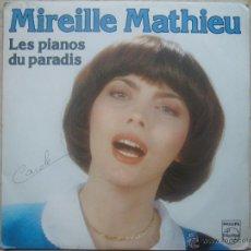 Discos de vinilo: MIREILLE MATHIEU - LES PIANOS DU PARADIS +1. Lote 48649816