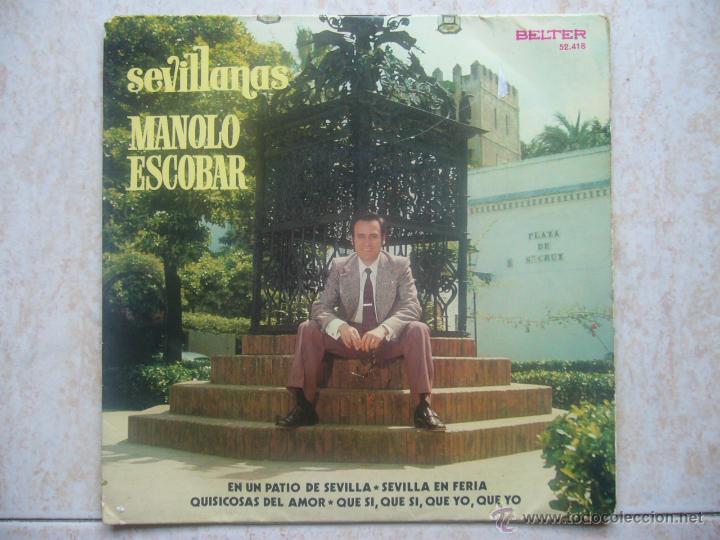 MANOLO ESCOBAR - SEVILLANAS (Música - Discos de Vinilo - EPs - Solistas Españoles de los 70 a la actualidad)