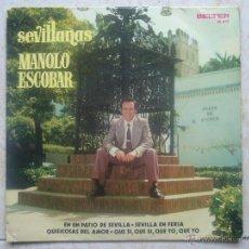 Discos de vinilo: MANOLO ESCOBAR - SEVILLANAS. Lote 48651098
