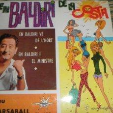 Discos de vinilo: PAU GARSABALL - EN BALDIRI VE DE L HORT - SINGLE ESPAÑOL - MARFER RECORDS 1965. Lote 48659763