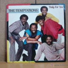 Discos de vinilo: THE TEMPTATIONS - TRULY FOR YOU - GORDY 6119 GL - 1984 - EDICION USA. Lote 48653667