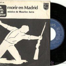 Discos de vinilo: MAURICE JARRE. MORIR EN MADRID (VINILO SINGLE 1978 ). Lote 48663685