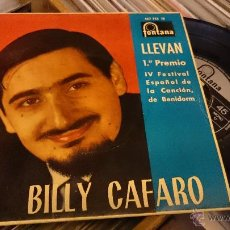 Discos de vinilo: BILLY CAFARO LLEVAN FESTIVAL BENIDORM EP FONTANA . Lote 48663875
