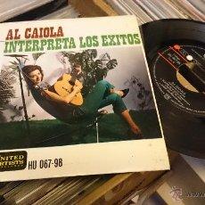 Discos de vinilo: AL CAIOLA INTERPRETA LOS EXITOS EP DISCO DE VINILO HU 067-98 . Lote 48663913