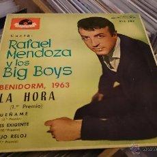 Discos de vinilo: RAFAEL MENDOZA Y LOS BIG BOYS BENIDORM LA HORA EP DISCO DE VINILO POLYDOR . Lote 48664001