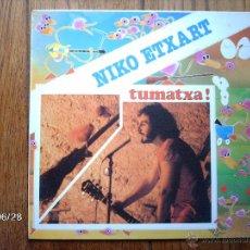 Discos de vinilo: NIKO ETXART - TUMATXA ! . Lote 48667529
