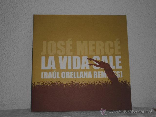 MAXI SINGLE JOSE MERCE- LA VIDA SALE (Música - Discos de Vinilo - Maxi Singles - Flamenco, Canción española y Cuplé)