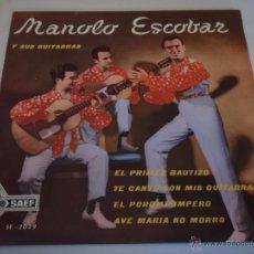 Discos de vinilo: MANOLO ESCOBAR Y SUS GUITARRAS ( EL POROMPOMPERO - EL PRIMER BAUTIZO - AVE MARIA NO MORRO - TE CANTO. Lote 48689025