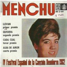 Discos de vinilo: MENCHU EP HISPAVOX FESTIVAL BENIDORM 1962 LLEVAN/ QUISIERA/ CADA CUAL/ ALBA DE AMOR SLOW ROCK BOLERO. Lote 172872340