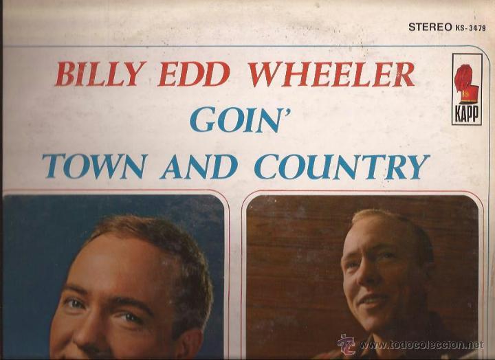 LP-GOIN TOWN AND COUNTRY BILLY EDD WHEELER-KAPP 3479-USA 1966 (Música - Discos - LP Vinilo - Country y Folk)