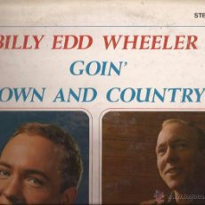 Discos de vinilo: LP-GOIN TOWN AND COUNTRY BILLY EDD WHEELER-KAPP 3479-USA 1966. Lote 48694504