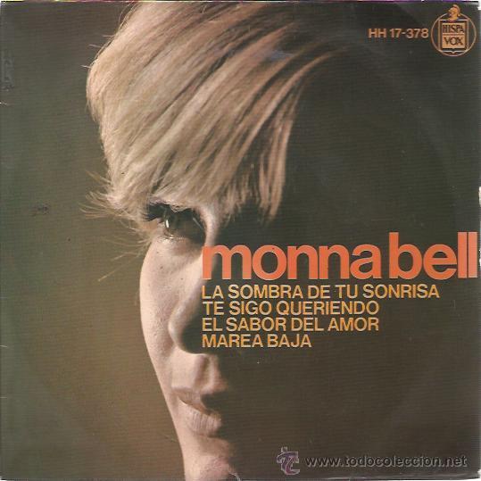 MONNA BELL EP HISPAVOX 1966 LA SOMBRA DE TU SONRISA (THE SHADOW OF YOUR SMILE-GILBERTO) +3 ALGUERO (Música - Discos de Vinilo - EPs - Solistas Españoles de los 50 y 60)