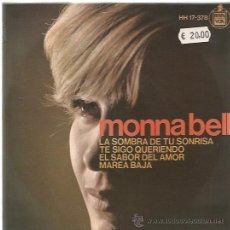 Discos de vinilo: MONNA BELL EP HISPAVOX 1966 LA SOMBRA DE TU SONRISA (THE SHADOW OF YOUR SMILE-GILBERTO) +3 MINT . Lote 48695729