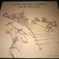 Discos de vinilo: BOB DYLAN - SLOW TRAIN COMING. Lote 48697229