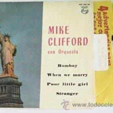 Discos de vinilo: MIKE CLIFFORD -EP- BOMBAY + 3 RARE SPAIN UNIQUE 1962. Lote 48697469