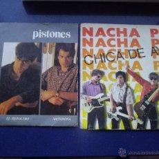 Discos de vinilo: RARO LOTE NACHA POP PISTONES SG CHICA DE AYER EL PISTOLERO MOVIDA MADRILEÑA POP. Lote 48702360