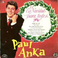 Discos de vinilo: EP PAUL ANKA : ES NAVIDAD PARA TODOS ( SILENT NIGHT + 3 ) . Lote 48704519