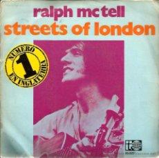 Discos de vinilo: SG RALPH MCTELL : STREETS OF LONDON . Lote 48704583