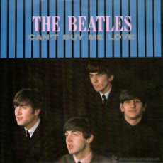 Discos de vinilo: THE BEATLES - SINGLE 7'' - MADE IN ENGLAND - CAN'T BUY MY LOVE + 1 - PARLOPHONE 1964-1982. Lote 48711140