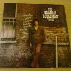 Discos de vinilo: THE GRAHAM GOULMAN - THE GRAHAM GOULDMAN THING. Lote 181221172