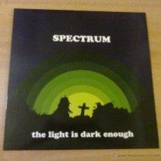 Discos de vinilo: SPECTRUM - THE LIGHT IS DARK ENOUGH (LP 2006 SUBWAY RECORDS). Lote 119005316