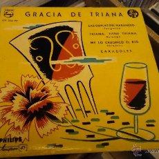 Discos de vinilo: GRACIA DE TRIANA LAS COPLAS DEL HABANERO EP DISCO DE VINILO PHILIPS . Lote 48739035