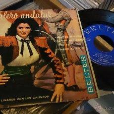 Discos de vinilo: LUISA LINARES CON LOS GALINDOS EP DISCO VINILO SALERO ANDALUZ LINARES MINERA BELTER 50898 . Lote 48741198