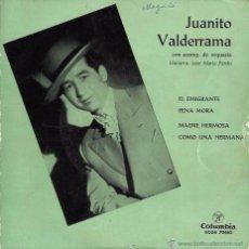 Discos de vinilo: JUANITO VADERRAMA - EL EMIGRANTE / PENA MORA / MADRE HERMOSA / COMO UNA HERMANA - DISCOS COLUMBIA . Lote 48746121