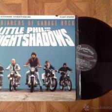Discos de vinilo: LITTLE PHIL AND THE NIGHT SHADOWS - PATRIARCHS OF GARAGE ROCK - LP SPAIN 2004 - CARPETA EX VINILO EX. Lote 48748930