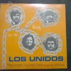 Discos de vinilo: UNIDOS, LOS /POPOROPO ESPAÑOL + WELCOME TO MALAGA. Lote 48754824