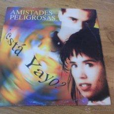 Discos de vinilo: AMISTADES PELIGROSAS.. Lote 48760258