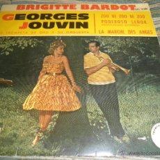 Discos de vinilo: GEORGES JOUVIN - BRIGITTE BARDOT EP - ORIGINAL ESPAÑOL - LA VOZ DE SU AMO 1961 MONOAURAL -. Lote 48768188