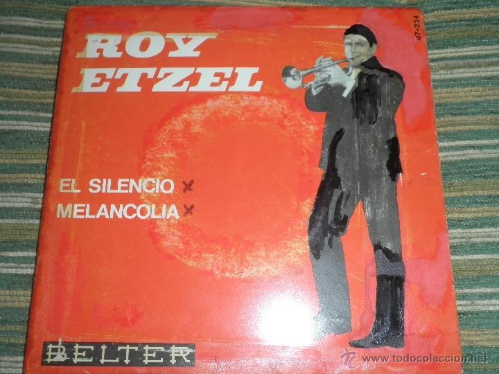 ROY ETZEL - EL SILENCIO SINGLE ORIGINAL ESPAÑOL - - BELTER RECORDS 1965 - MONOAURAL - (Música - Discos - Singles Vinilo - Orquestas)
