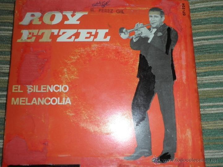 Discos de vinilo: ROY ETZEL - EL SILENCIO SINGLE ORIGINAL ESPAÑOL - - BELTER RECORDS 1965 - MONOAURAL - - Foto 2 - 48768436