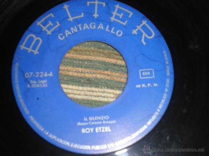 Discos de vinilo: ROY ETZEL - EL SILENCIO SINGLE ORIGINAL ESPAÑOL - - BELTER RECORDS 1965 - MONOAURAL - - Foto 4 - 48768436