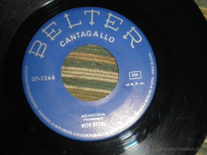 Discos de vinilo: ROY ETZEL - EL SILENCIO SINGLE ORIGINAL ESPAÑOL - - BELTER RECORDS 1965 - MONOAURAL - - Foto 5 - 48768436
