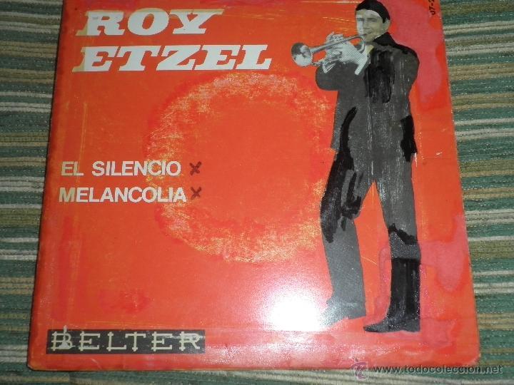 Discos de vinilo: ROY ETZEL - EL SILENCIO SINGLE ORIGINAL ESPAÑOL - - BELTER RECORDS 1965 - MONOAURAL - - Foto 6 - 48768436