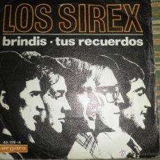 Discos de vinilo: LOS SIREX - BRINDIS - SINGLE ORIGINAL ESPAÑOL - VERGARA RECORDS. 1967 EN MONOAURAL. . Lote 48769661