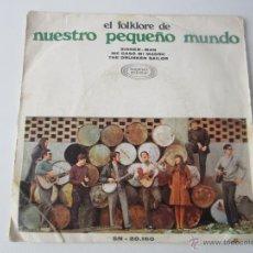 Discos de vinilo: EL FOLKLORE DE NUESTRO PEQUEÑO MUNDO - SINNER MAN + 2 CANCIONES 1968 SPAIN EP DE 3 CANCIONES. Lote 48774802