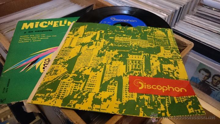 Discos de vinilo: Michelino y su conjunto Madrid Cha cha cha Ep disco de vinilo Discophon - Foto 4 - 48774999