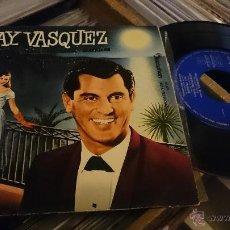 Discos de vinilo: RAY VASQUEZ MARIA DOLORES VIAJERA EP DISCO DE VINILO DISCOPHON . Lote 48778025