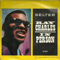 Discos de vinilo: RAY CHARLES IN PERSON EP SELLO BELTER AÑO 1960 EDITADO EN ESPAÑA. Lote 48783661
