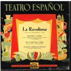 Discos de vinilo: ORQUESTA SINFÓNICA ESPAÑOLA - LA REVOLTOSA - EP . Lote 48786407