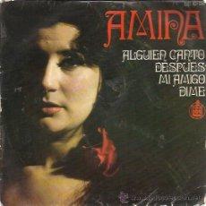Discos de vinilo: AMINA EP HISPAVOX 1970 ALGUIEN CANTO/ DESPUES/ MI AMIGO/ DIME RUMBAS POP. Lote 176826232