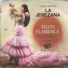 Discos de vinilo: ANA MARIA LA JEREZANA EP FIDIAS 1966 FIESTA FLAMENCA/ ROSA MALENA/ BODA EN EL CIELO+1 PACO ANTEQUERA. Lote 48805076