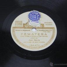 Discos de vinilo: DISCO DE PIZARRA DE JUAN GARCIA - JOTA - FEMATERA / EL SENTIMIENTO, LA PARRA - ED. ODEON, 184474, BU. Lote 48806262